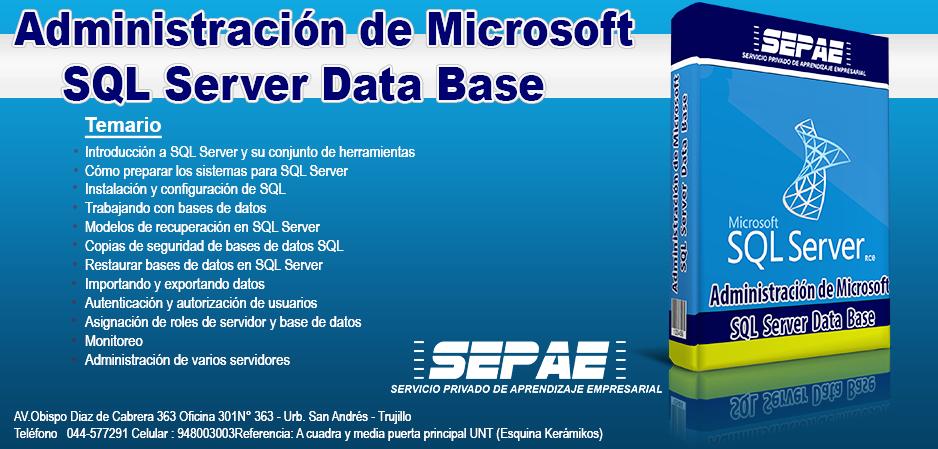 Administering Microsoft Sql Server Data Base